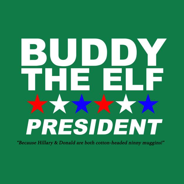 Buddy The Elf For President