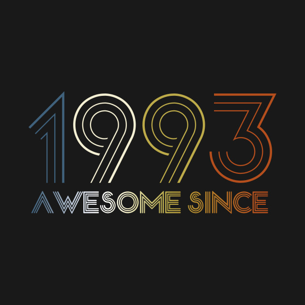 awesome since 1993 25 years old birthday 25 birthday t shirt