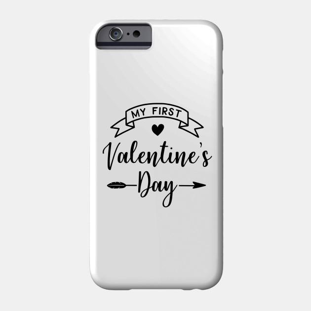 Valentine's Series: My First Valentine's Day Phone Case