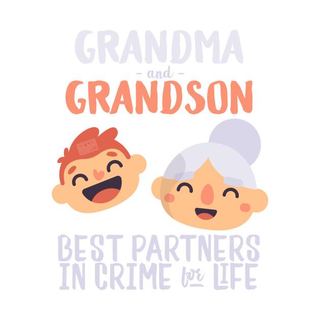 grandma grandson partners in crime nana grandmother grandma and