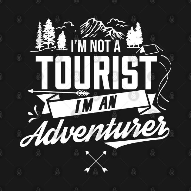Tourism Outdoor Tourist Adventure Adventurer
