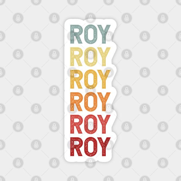 Roy Name Vintage Retro Gift Named Roy