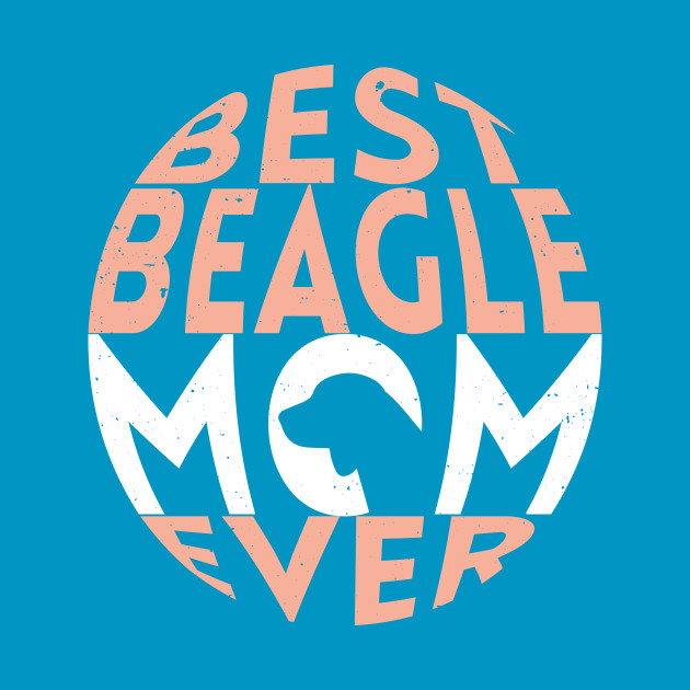 Best Beagle Dog Mom Ever: Beagle Gifts for Women