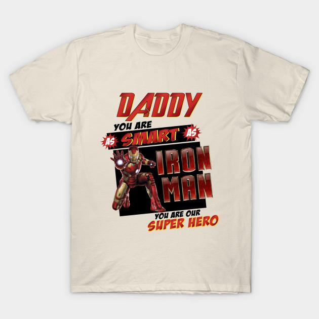 ef1176415b Daddy Superhero, Father Day 2019, Father Day Gifts, Father Day Gift Ideas, Father  Day Shirts, Dad Iron Man shirt, T-Shirt