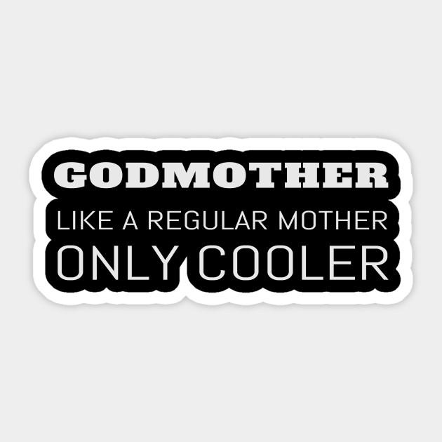 Funny Godmother Godparent Godchild Gift