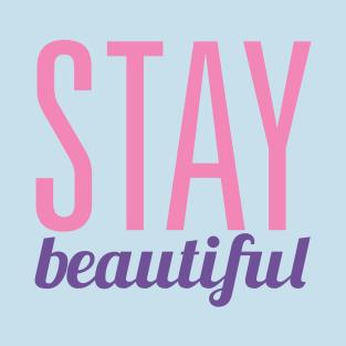 Stay Beautiful t-shirts