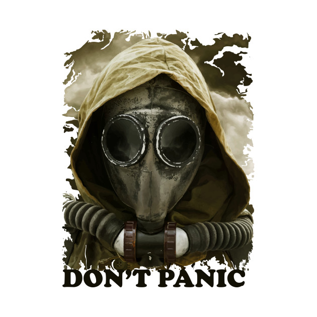 Don't panic, wear your mask!