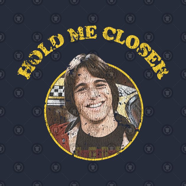 Hold Me Closer Tony Danza - Vintage