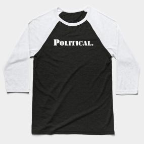 4017fad2 2020 and Political Baseball T-Shirts | TeePublic