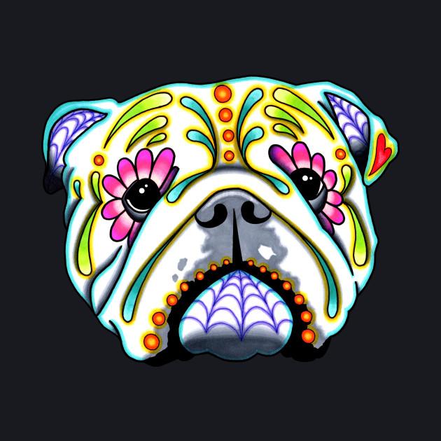 English Bulldog - Day of the Dead Sugar Skull Dog