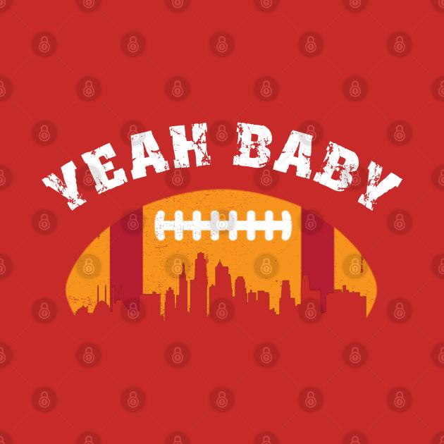 Yeah baby Kansas city football lover