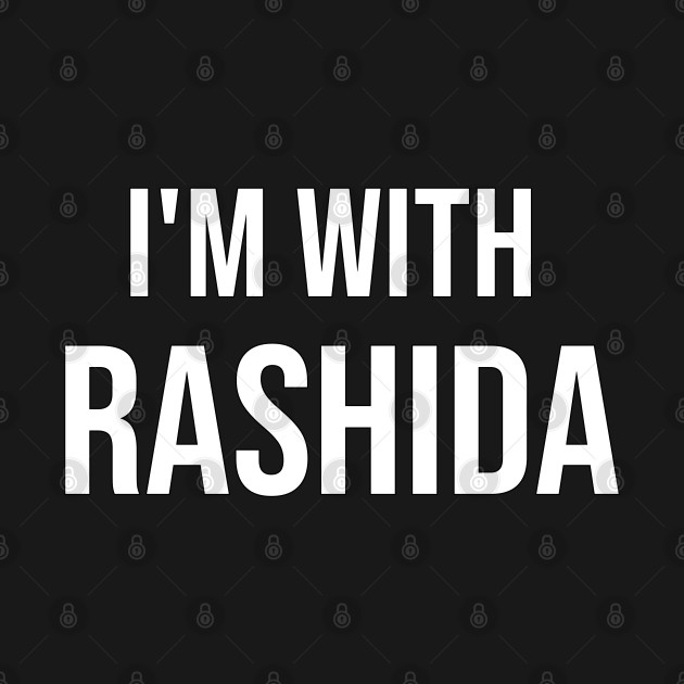 I'm with Rashida