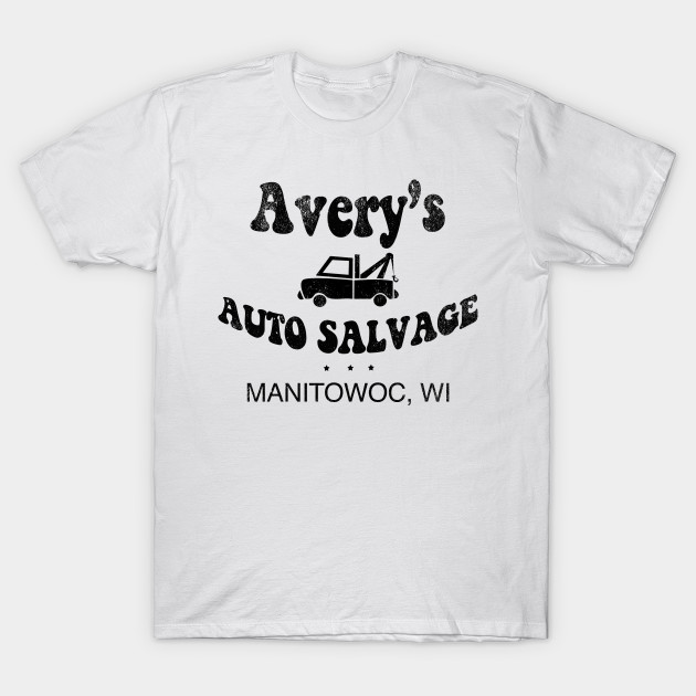 avery s auto salvage making a murderer t shirt teepublic
