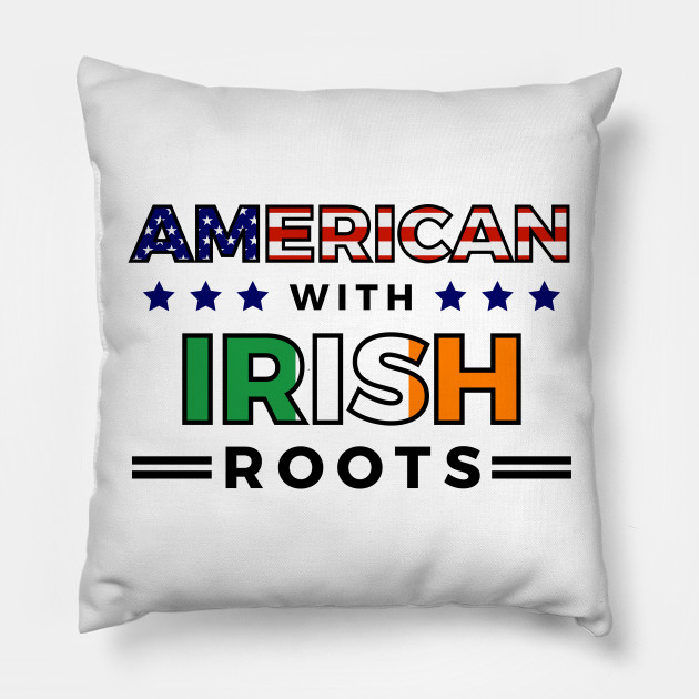American With Irish Roots T-Shirt
