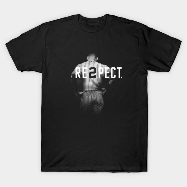 b82e0faec57 Respect Derek Jeter Re2pect - Respect Derek Jeter Re2pect - T-Shirt ...