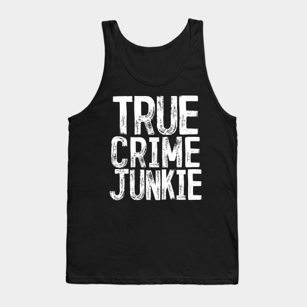 True Crime Junkie