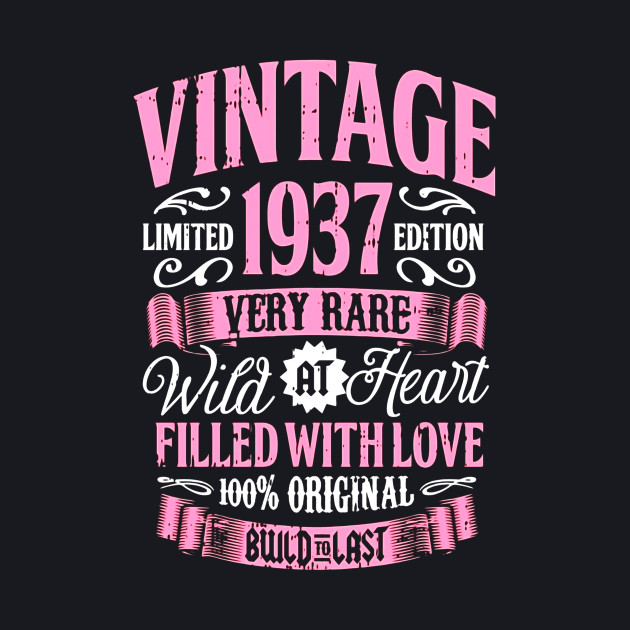 Vintage 1937 80th Birthday Gift 80 Years Old Bday Shirt
