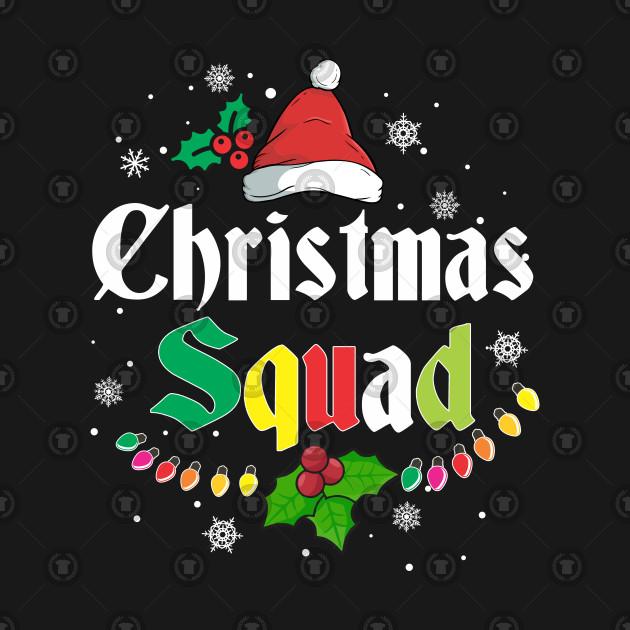 0ceee9c2c ... Christmas Squad Merry Christmas 2018 Xmas Family Matching
