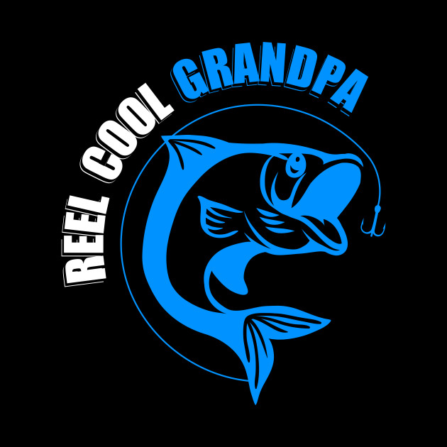 Reel Cool Grandpa - Father's Day Tee Gift - Fish, Fisherman Grandpa Gift For Grandparent's Day Short-Sleeve Unisex T-Shirt