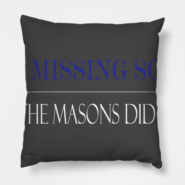 The missing sock?... Masons did it.