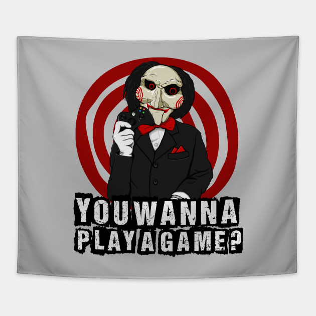 7583ef61 You wanna play a game? - Jigsaw - Tapestry | TeePublic