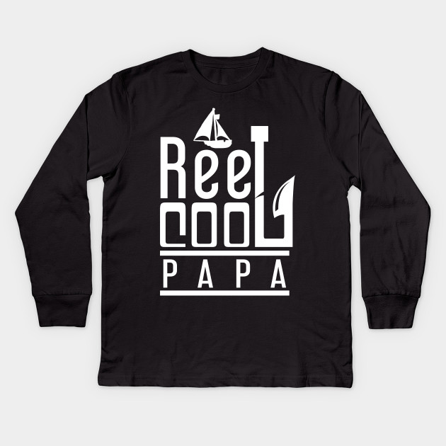 'Reel Cool Papa' Awesome Fishing Father's Day Gift