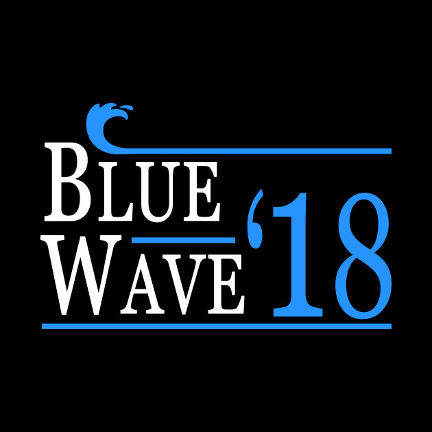 Blue Wave Democrat Election 2018