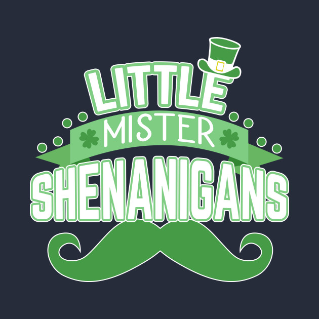 Little Mister Shenanigans
