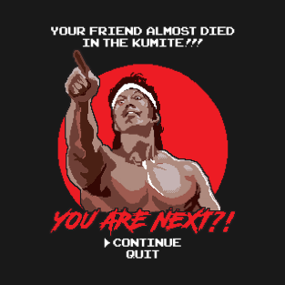 YOU ARE NEXT?! t-shirts