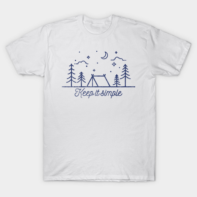 5a405750f7 Camping: Keep It Simple! Stars Sky Tent Gift - Camping - T-Shirt ...