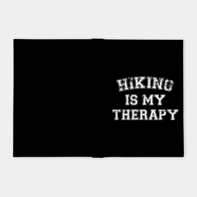Hiking Is My Therapy