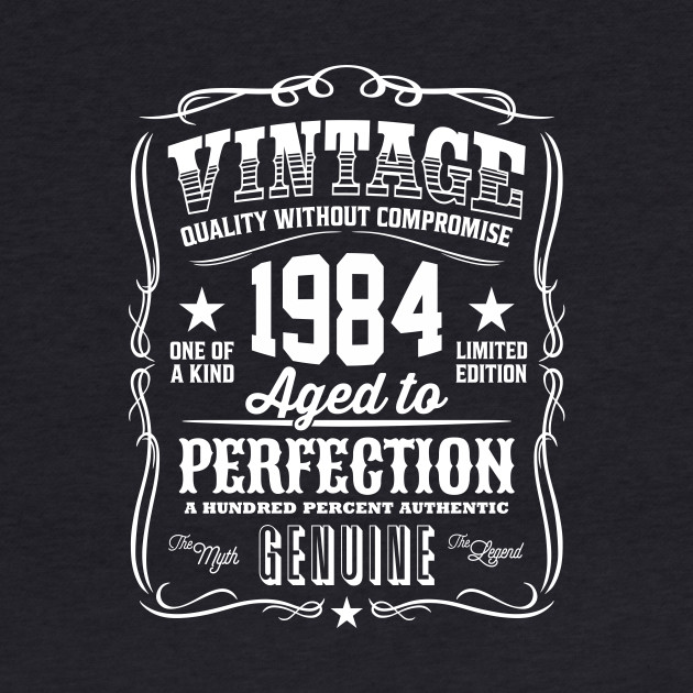 Vintage 1984 Aged to Perfection