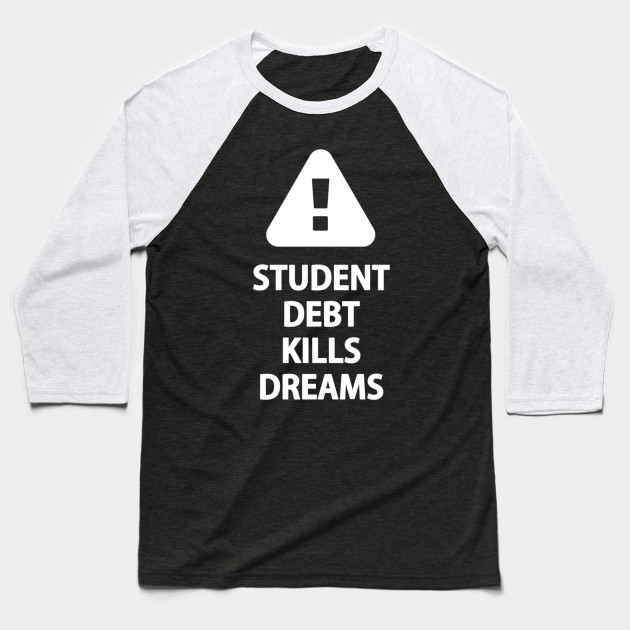 Student Debt Kills Dreams