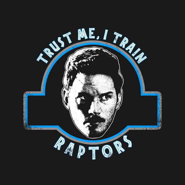 Trust me, I Train Raptors