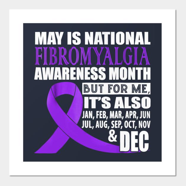 May Is Fibromyalgia Awareness Month - Fibromyalgia - Posters and Art Prints  | TeePublic AU