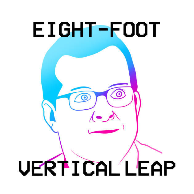 EIGHT-FOOT VERTICAL LEAP