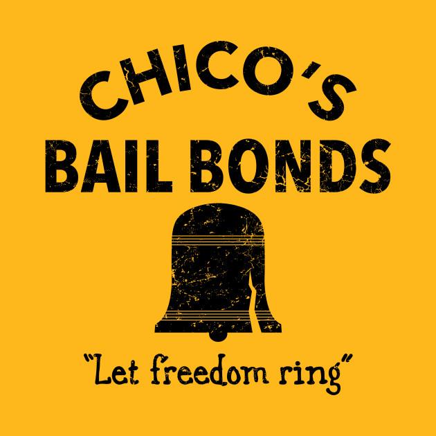 Chico S Bail Bonds Bad News Bears T Shirt Teepublic