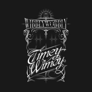 Wibbly Wobbly Timey Wimey t-shirts