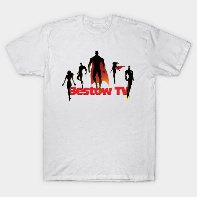 Bestow TV supers T-Shirt-TOZ