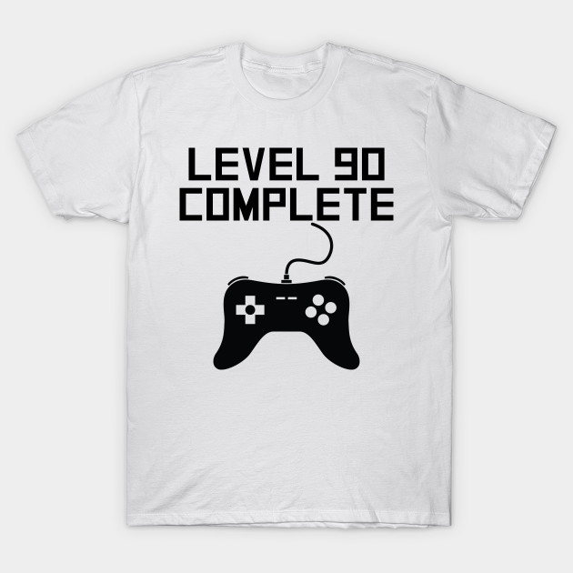 Level 90 Complete 90th Birthday T Shirt