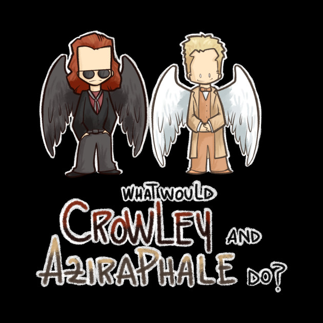 What would Crowley and Aziraphale do? by arrydesign