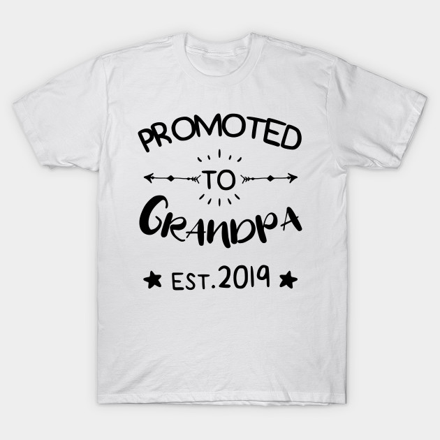 2c0cd2d8 Mens Promoted to Grandpa est.2019 First Time Father's Day Gift T-Shirt T- Shirt