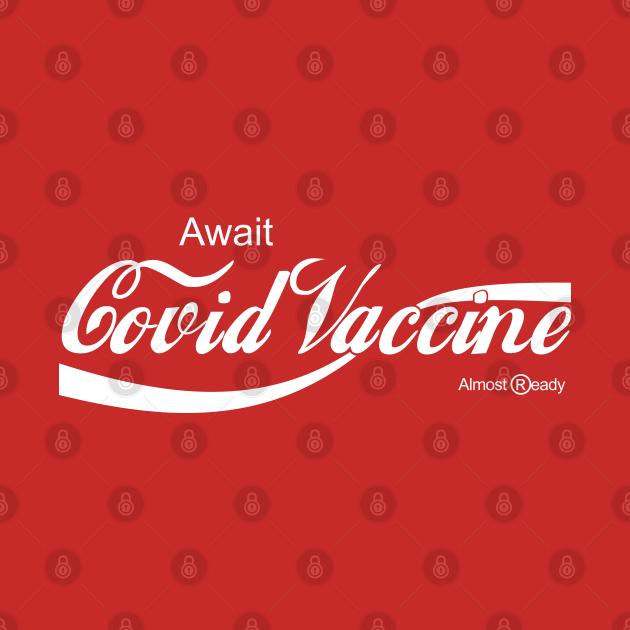 Await Covid Vaccine