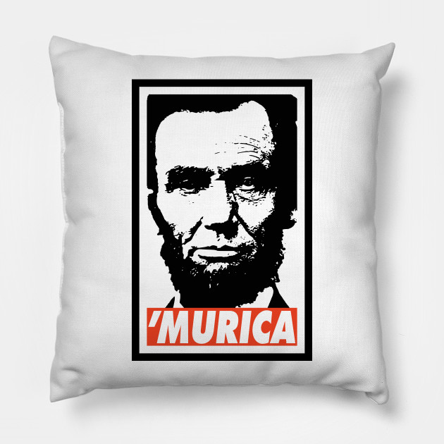 c4a5fb8d7779cf Abraham Lincoln Murica - Murica - Pillow
