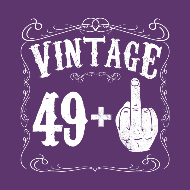 50th birthday Vintage middle finger salute 50th birthday gift funny 50 birthday  50th birthday