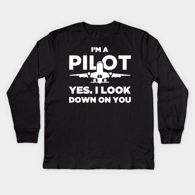 c4d96e515e Funny Airplane Pilot Quote - Pilot - Kids Long Sleeve T-Shirt ...