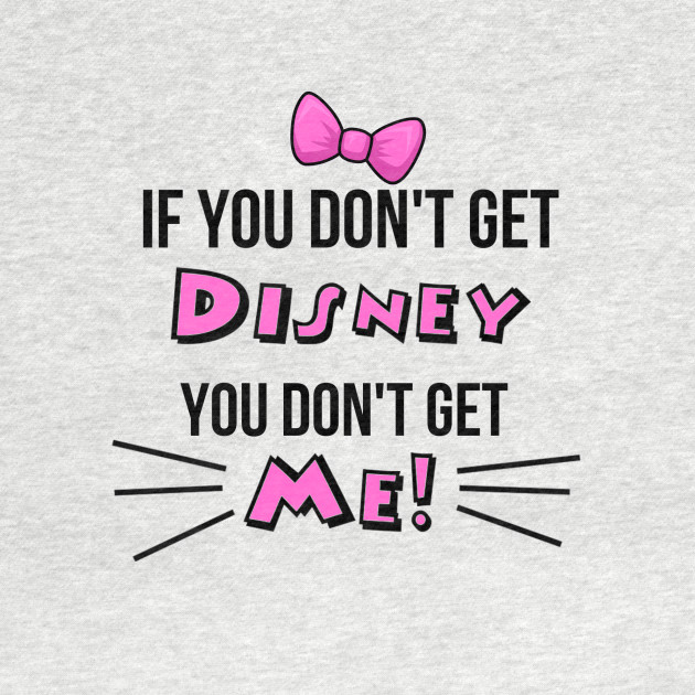 If you don't get Disney