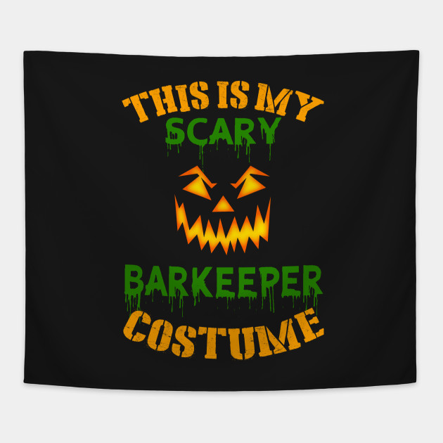 This Is My Scary Barkeeper Costume