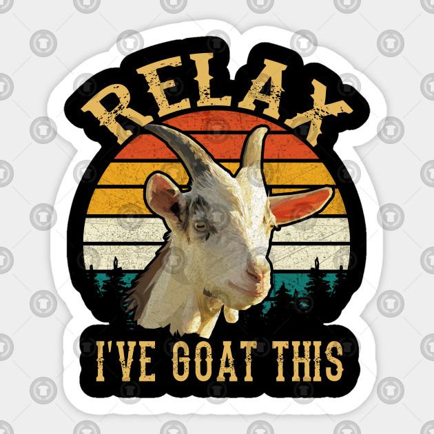 Retro Vintage Relax I've Goat This