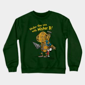 08551136c3e6 Under The Sea With Mister B! Crewneck Sweatshirt